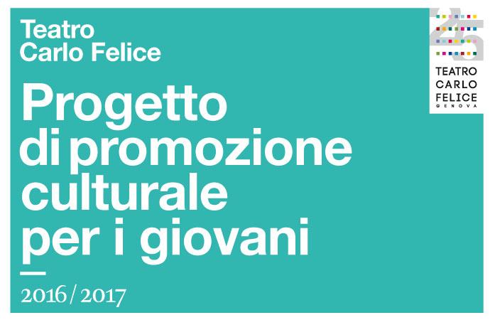 Teatro Carlo Felice – progetto di promozione culturale per i Giovani